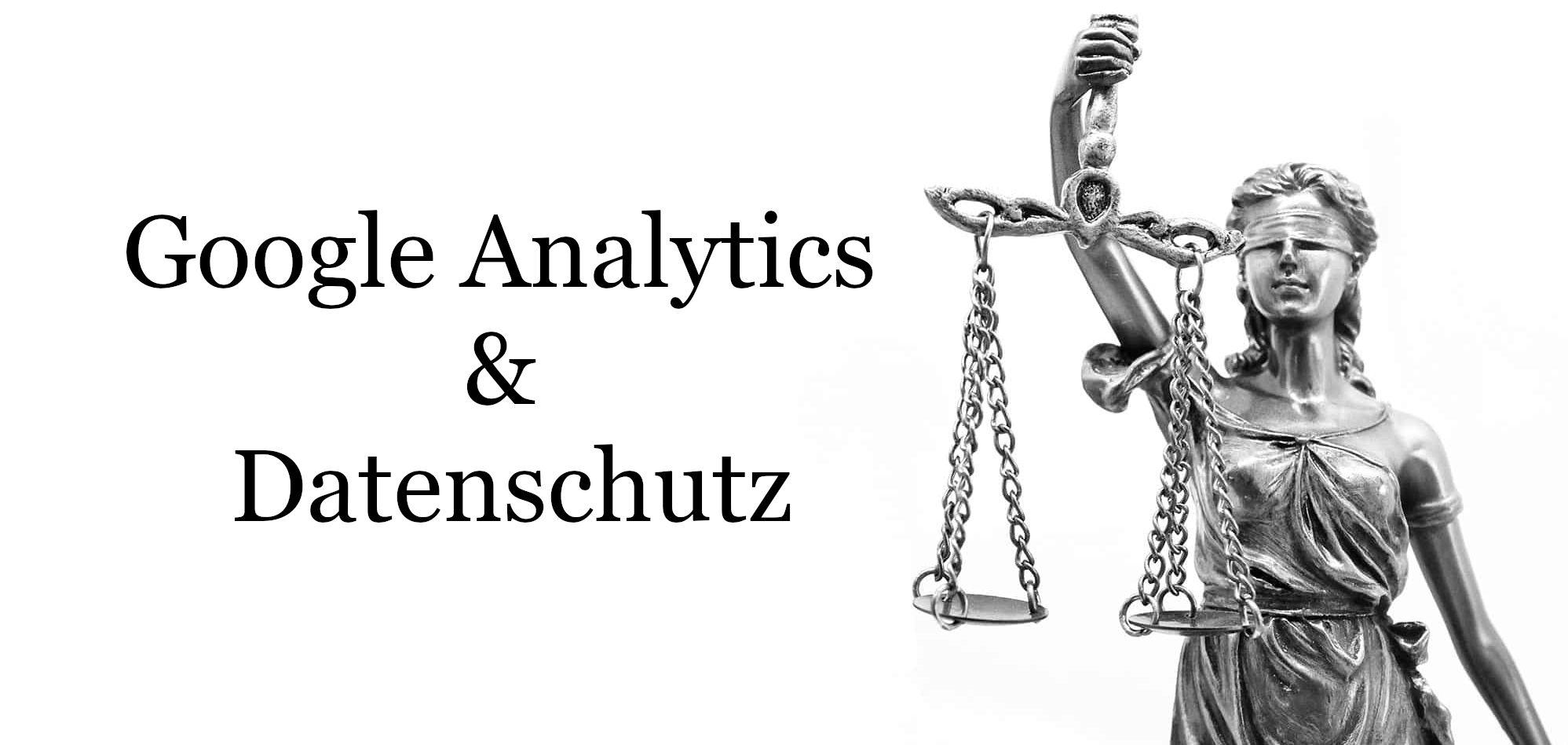Datesnschutz google analytics
