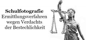Schulfotografie Ermittlungsverfahren wegen Verdachts der Bestechlichkeit