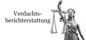Recht auf Vergessenwerden bei ursprünglich zulässiger Verdachtsberichterstattung