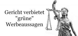 """Oberlandesgericht verbietet irreführende Werbung im Zusammenhang mit """"grünem Regionalstrom"""""""