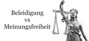 Verurteilung wegen Beleidigung für verfassungswidrig erklärt