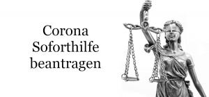 Corona Soforthilfe beantragen- wir helfen