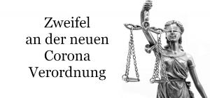 Verwaltungsgericht hat Zweifel an der Rechtmäßigkeit der neuen Corona-Verordnung