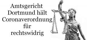 Amtsgericht Dortmund stellt Coronaverordnung infrage