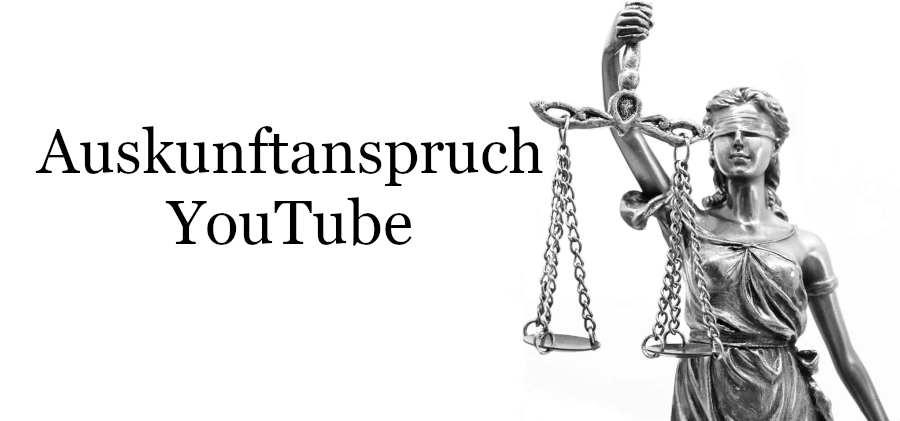 Auskunftsanspruch YouTube