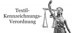 Wettbewerbsverstoß Textilkennzeichnungsverordnung