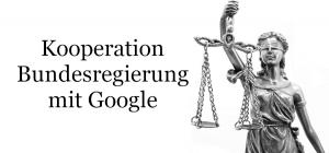 Kooperation der Bundesregierung mit Google
