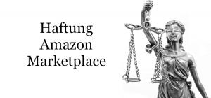 Haftung Amazon Marketplace