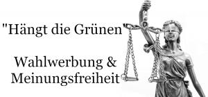 Verwaltungsgericht Hängt die Grünen ist eine zulässige Meinungsäußerung